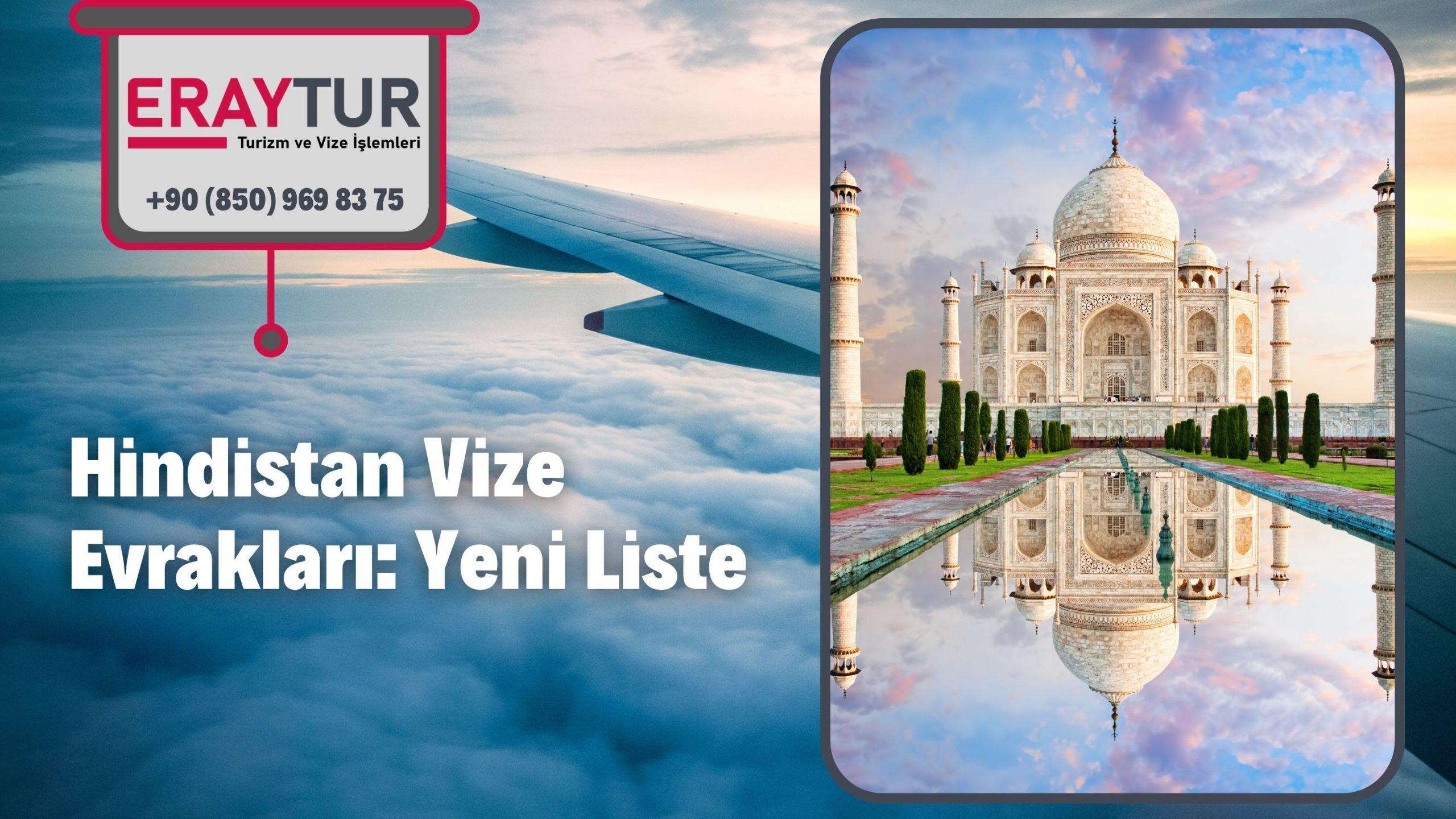 Hindistan Vize Evrakları: Yeni Liste [2021]