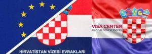 Hırvatistan Vize Evrakları