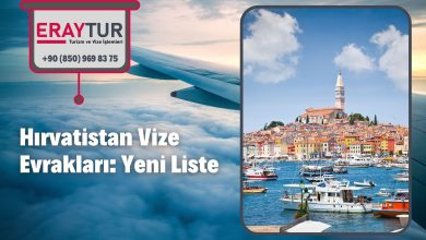 Hırvatistan Vize Evrakları: Yeni Liste [2021]
