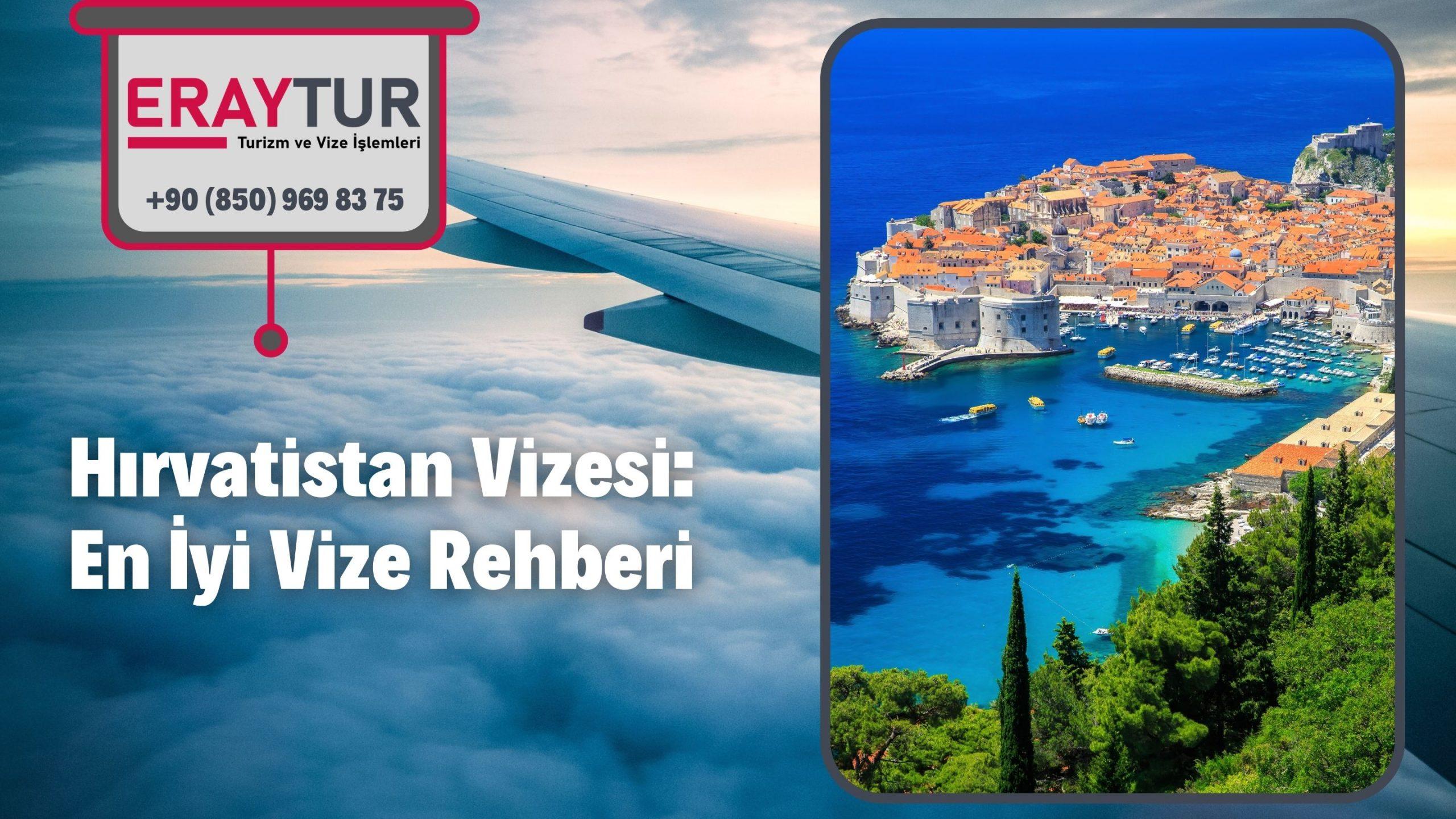 Hırvatistan Vizesi: En İyi Vize Rehberi 2021