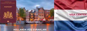 Hollanda vize evrakları