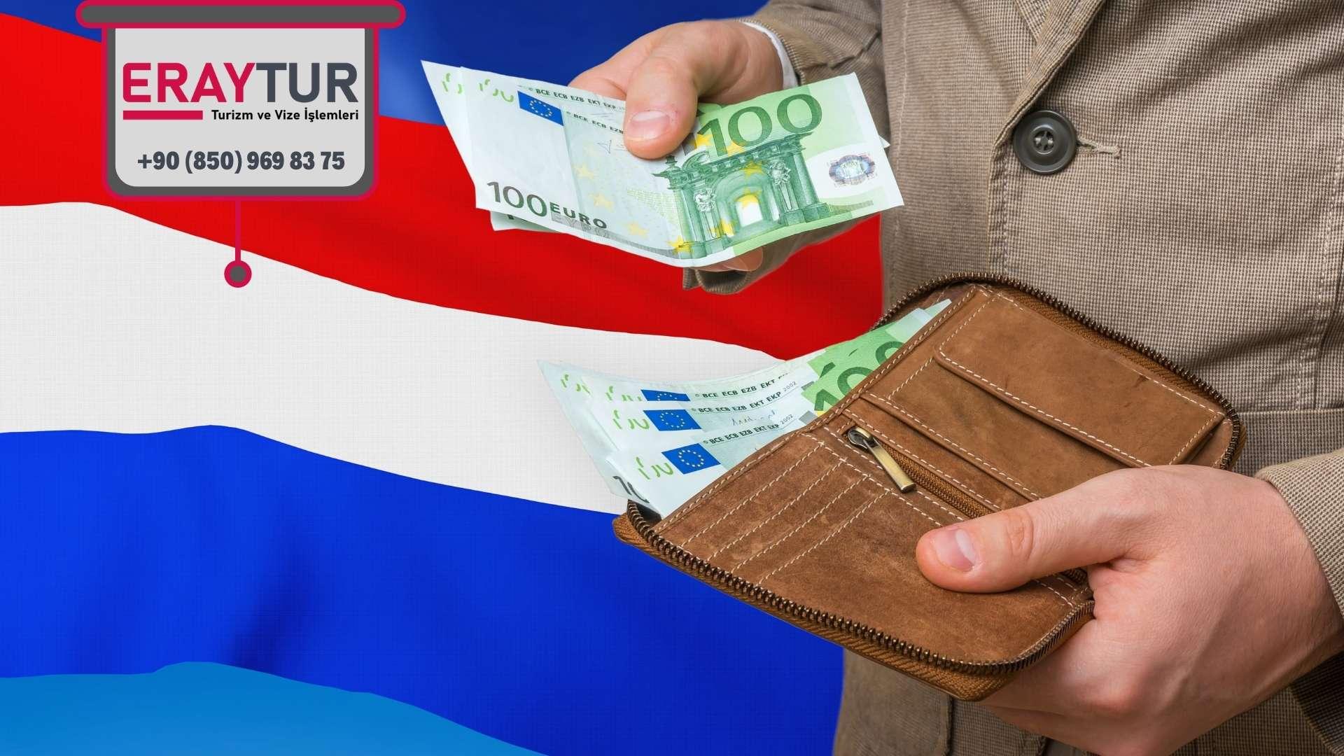 Hollanda Vize Ücretleri