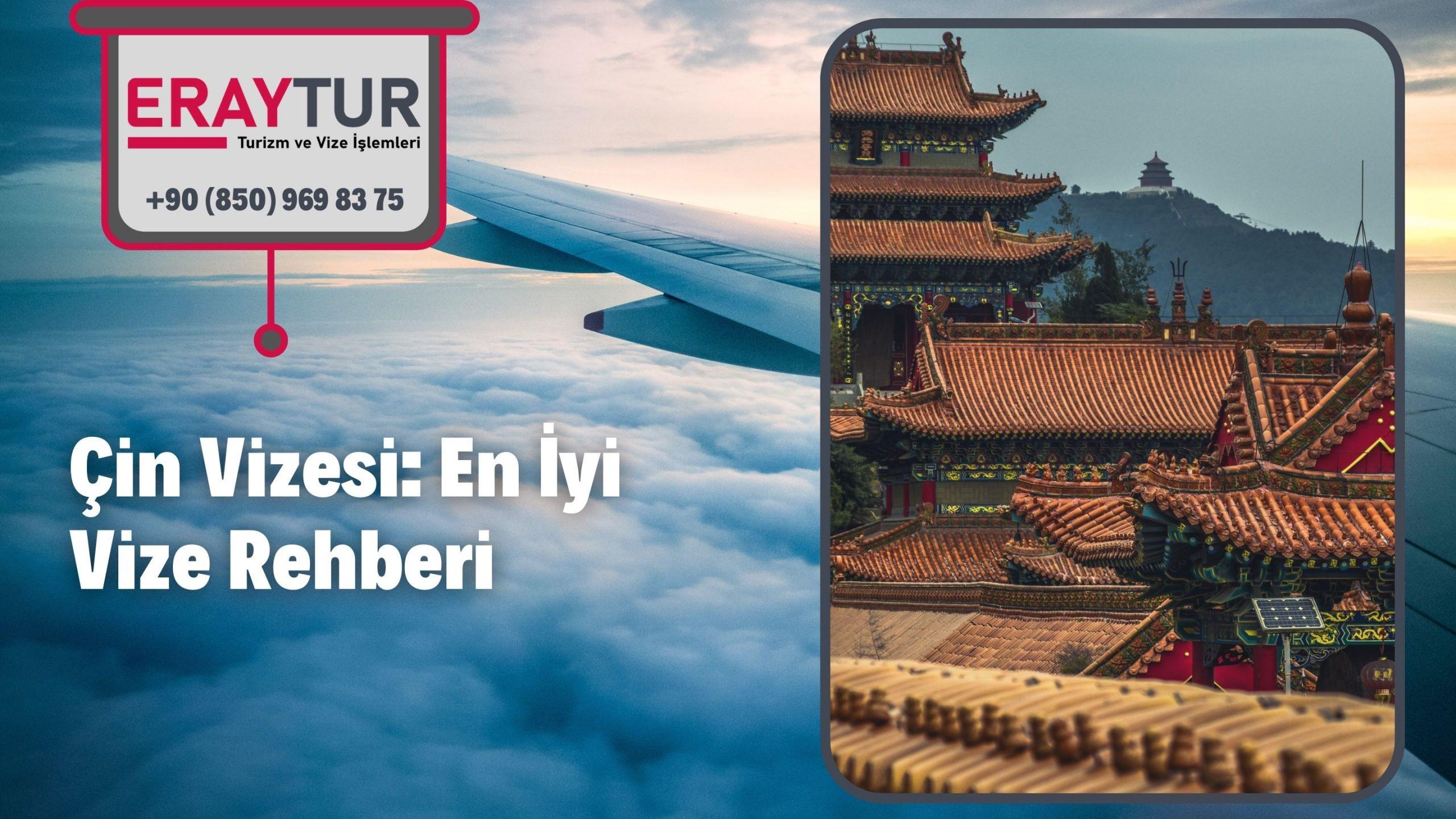 Çin Vizesi: En İyi Vize Rehberi 2021