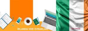 İrlanda vize evrakları