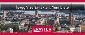 İsveç vize evrakları yeni liste
