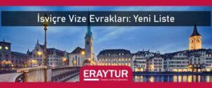 İsviçre vize evrakları yeni liste