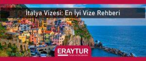 İtalya vizesi en iyi vize rehberi