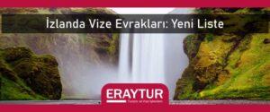 İzlanda vize evrakları yeni liste