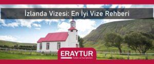 İzlanda vizesi en iyi vize rehberi