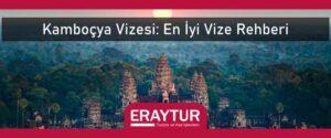 Kamboçya vizesi en iyi vize rehberi