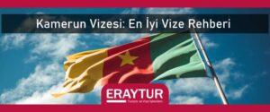 Kamerun vizesi en iyi vize rehberi