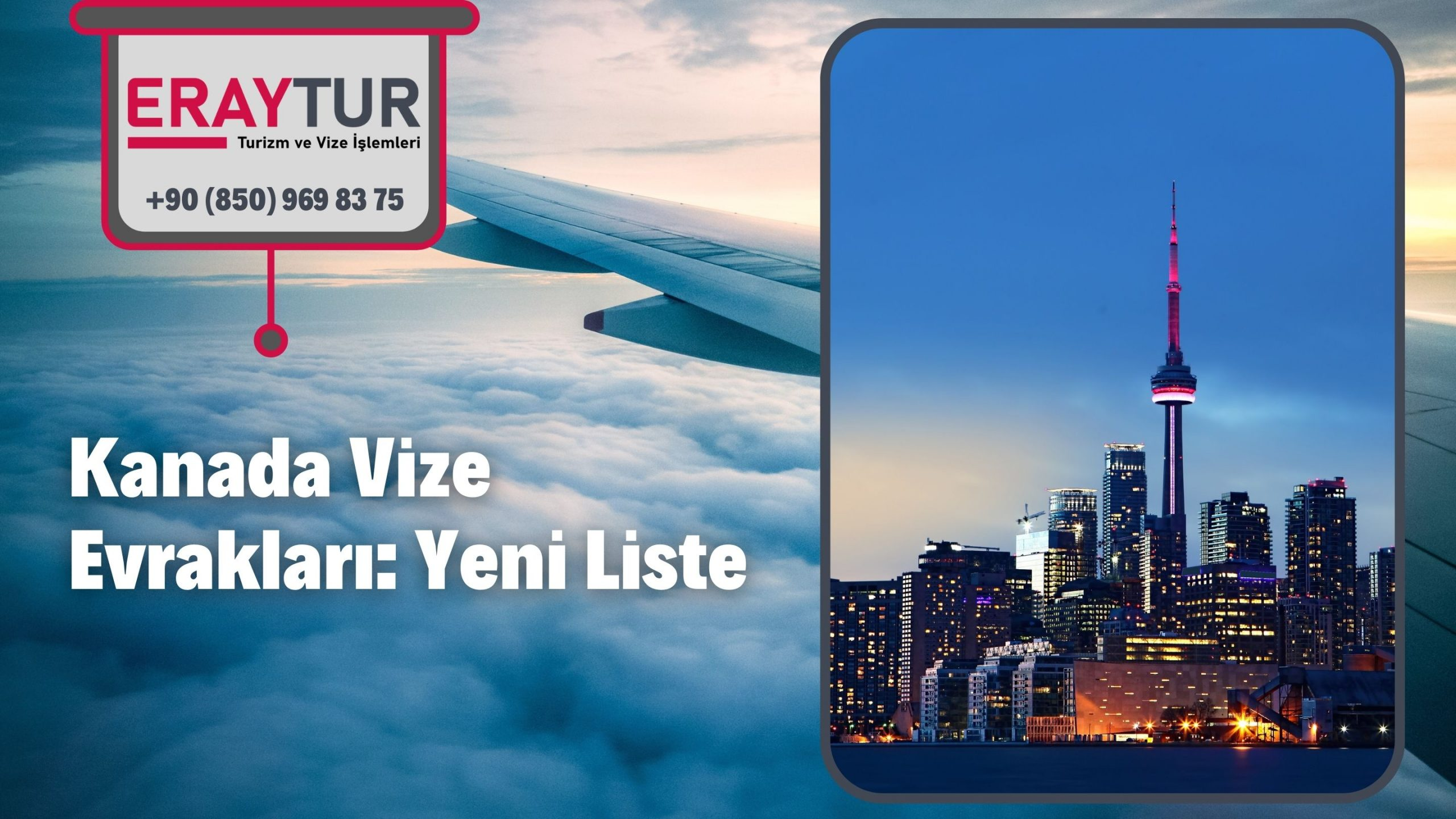 Kanada Vize Evrakları: Yeni Liste [2021]