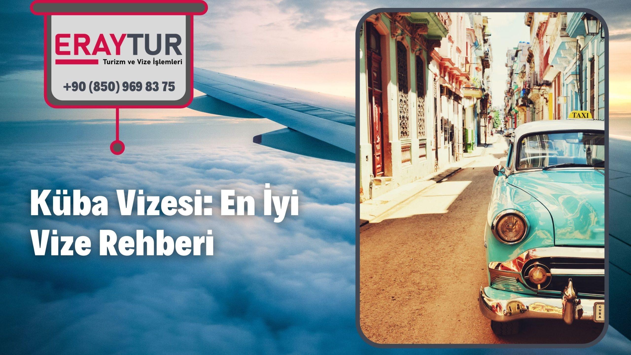 Küba Vizesi: En İyi Vize Rehberi 2021