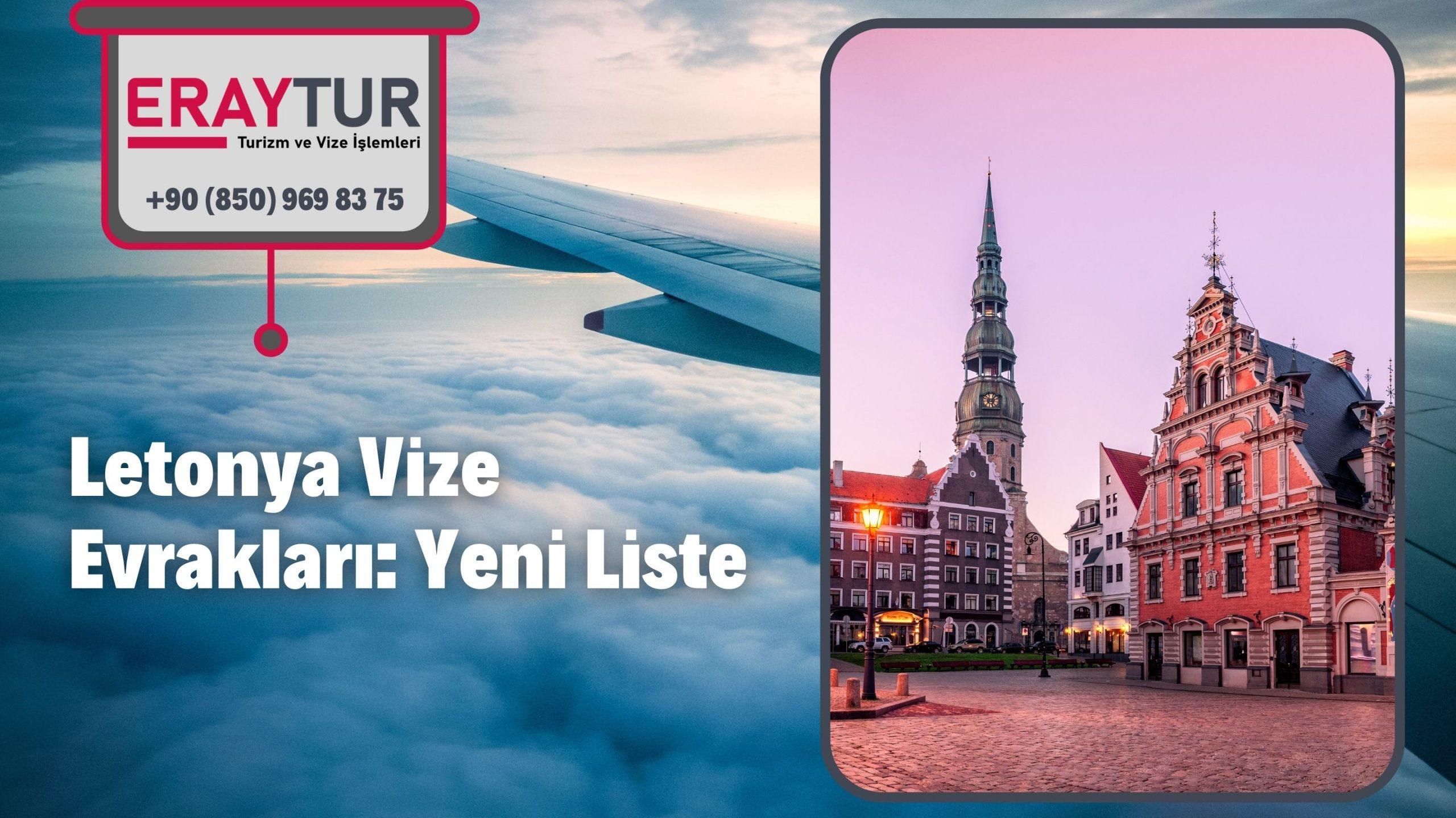 Letonya Vize Evrakları: Yeni Liste [2021]