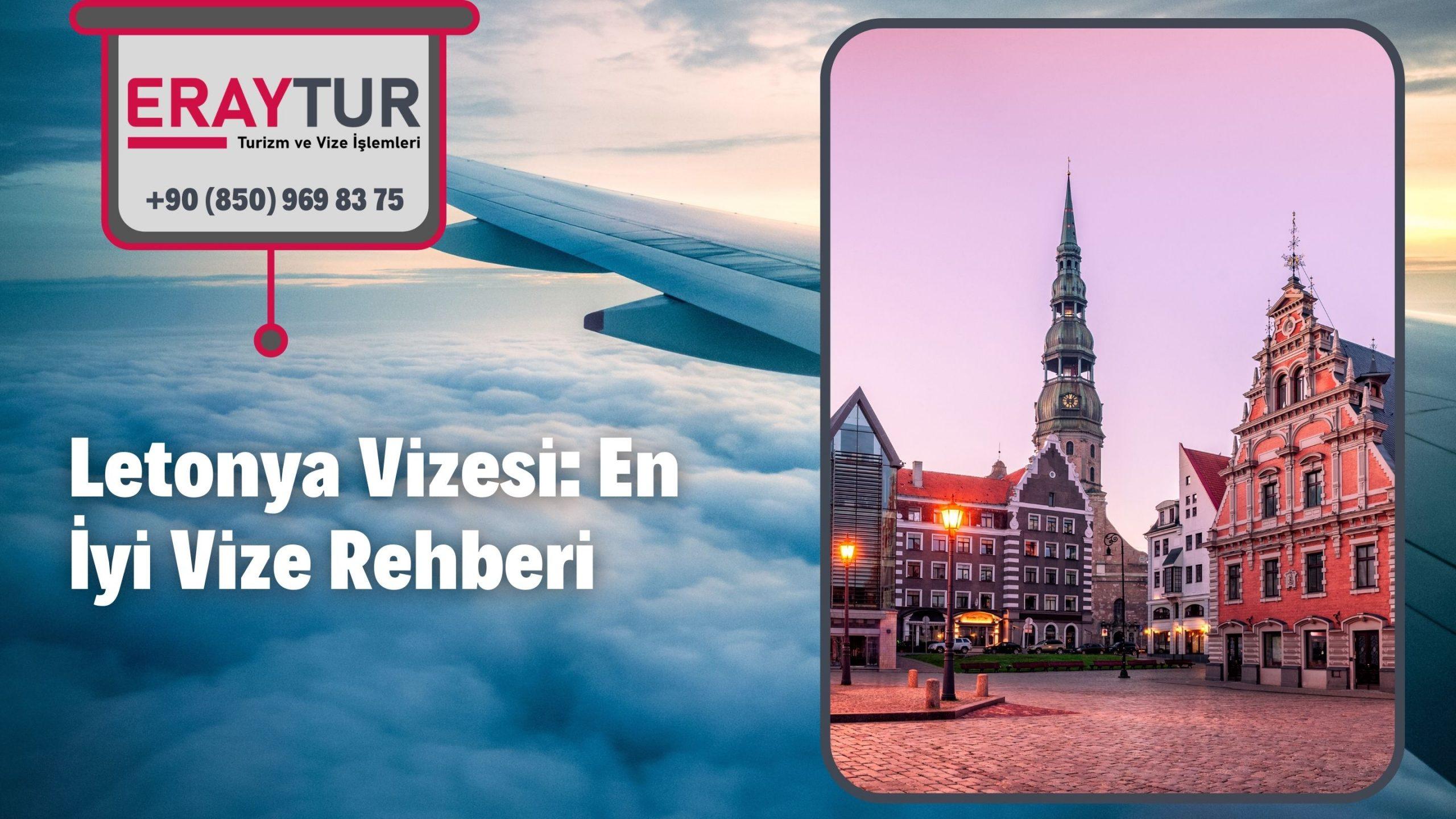 Letonya Vizesi: En İyi Vize Rehberi 1 – letonya vizesi en iyi vize rehberi 2 scaled