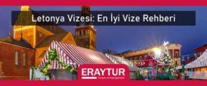 Letonya vizesi en iyi vize rehberi