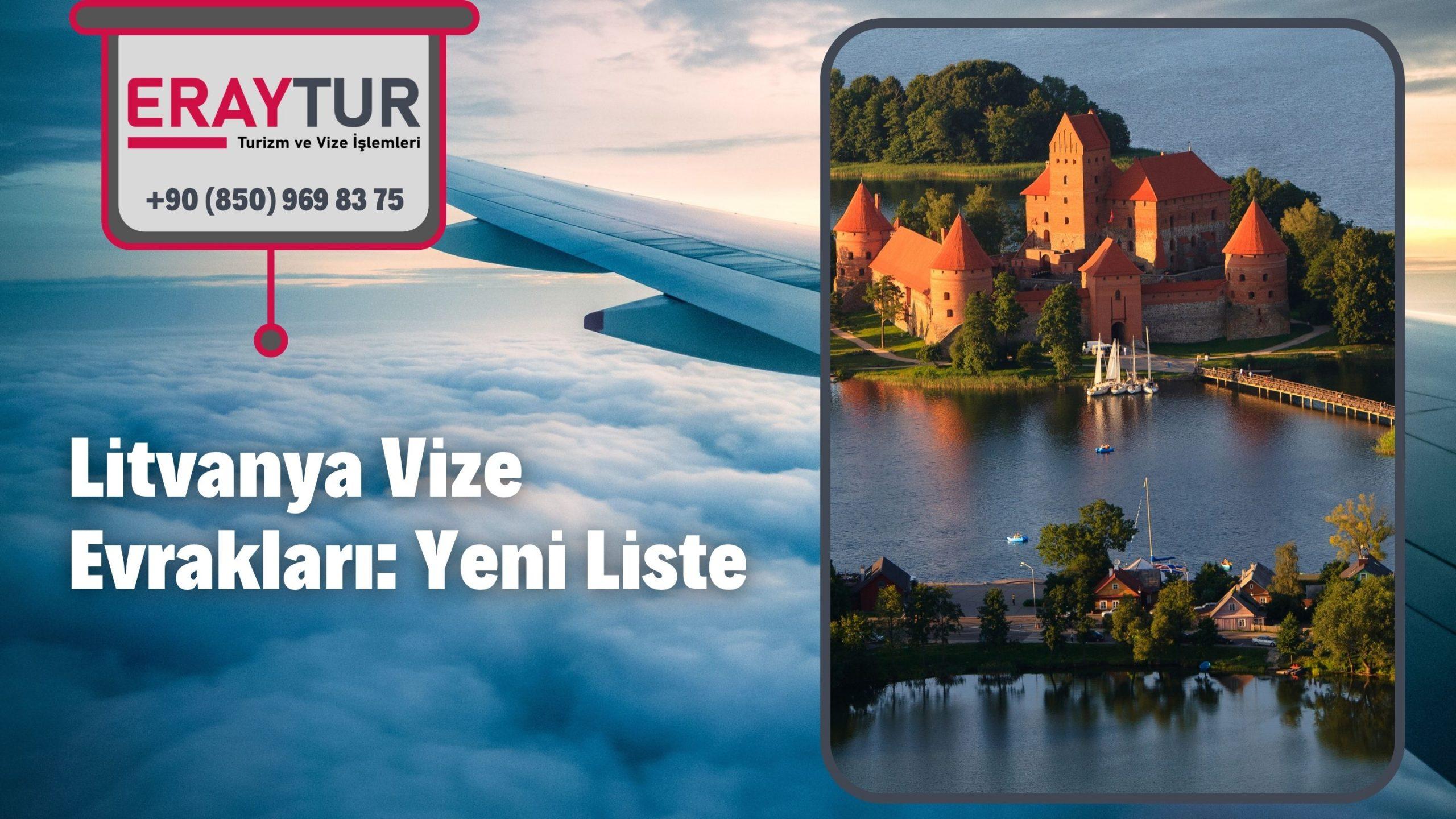 Litvanya Vize Evrakları: Yeni Liste [2021]