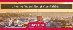Litvanya vizesi en iyi vize rehberi