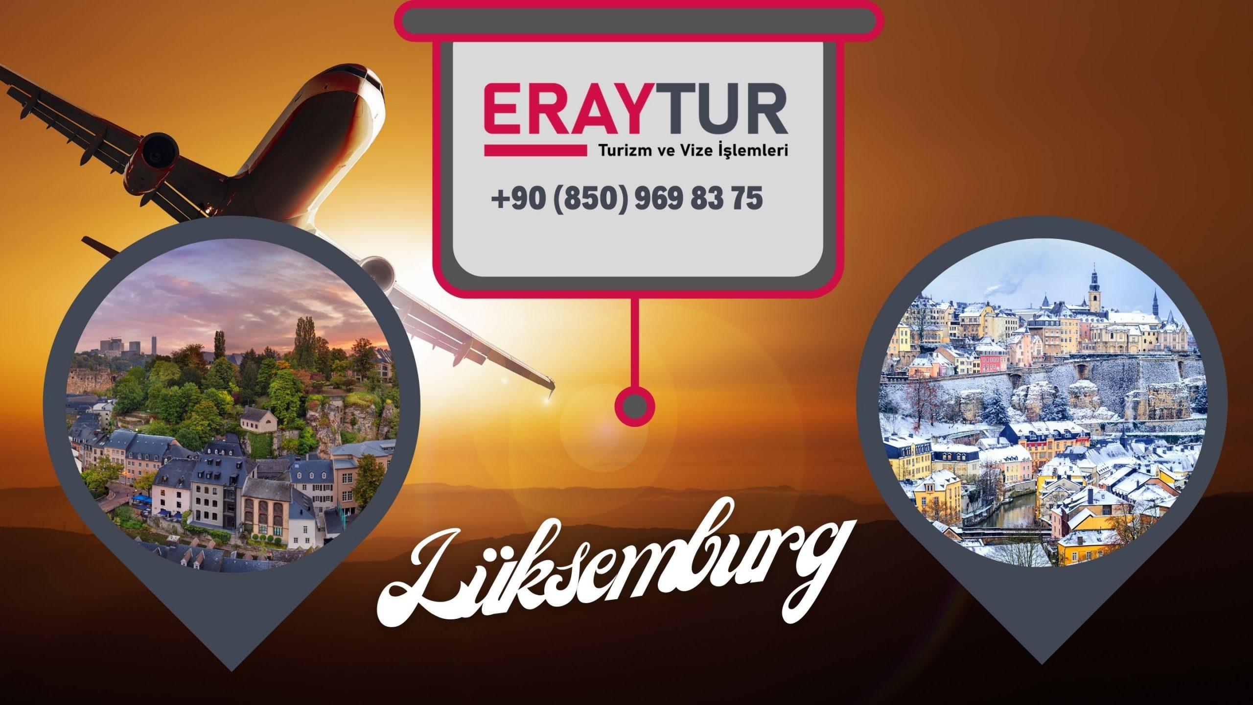 Lüksemburg Vizesi: En İyi Vize Rehberi 2021