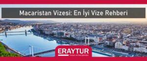 Macaristan vizesi en iyi vize rehberi