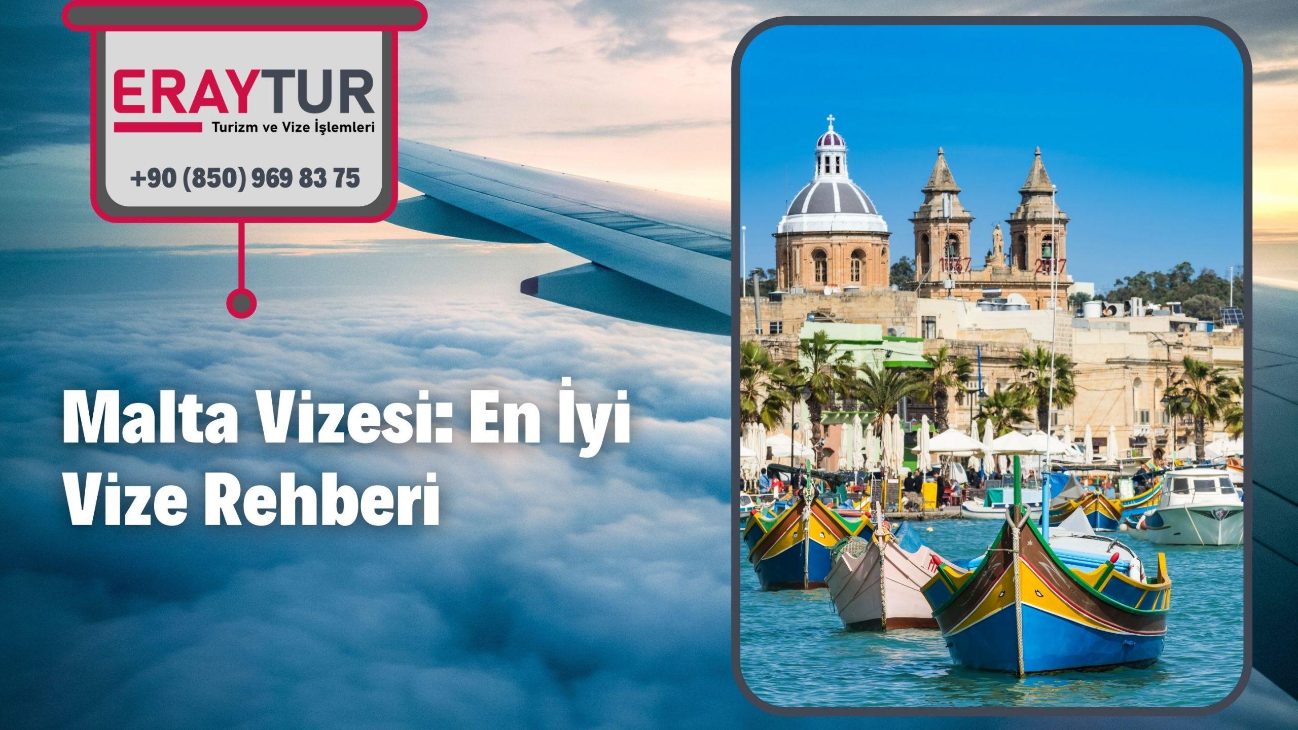 Malta Vizesi: En İyi Vize Rehberi 1 – malta vizesi en iyi vize rehberi 2 scaled