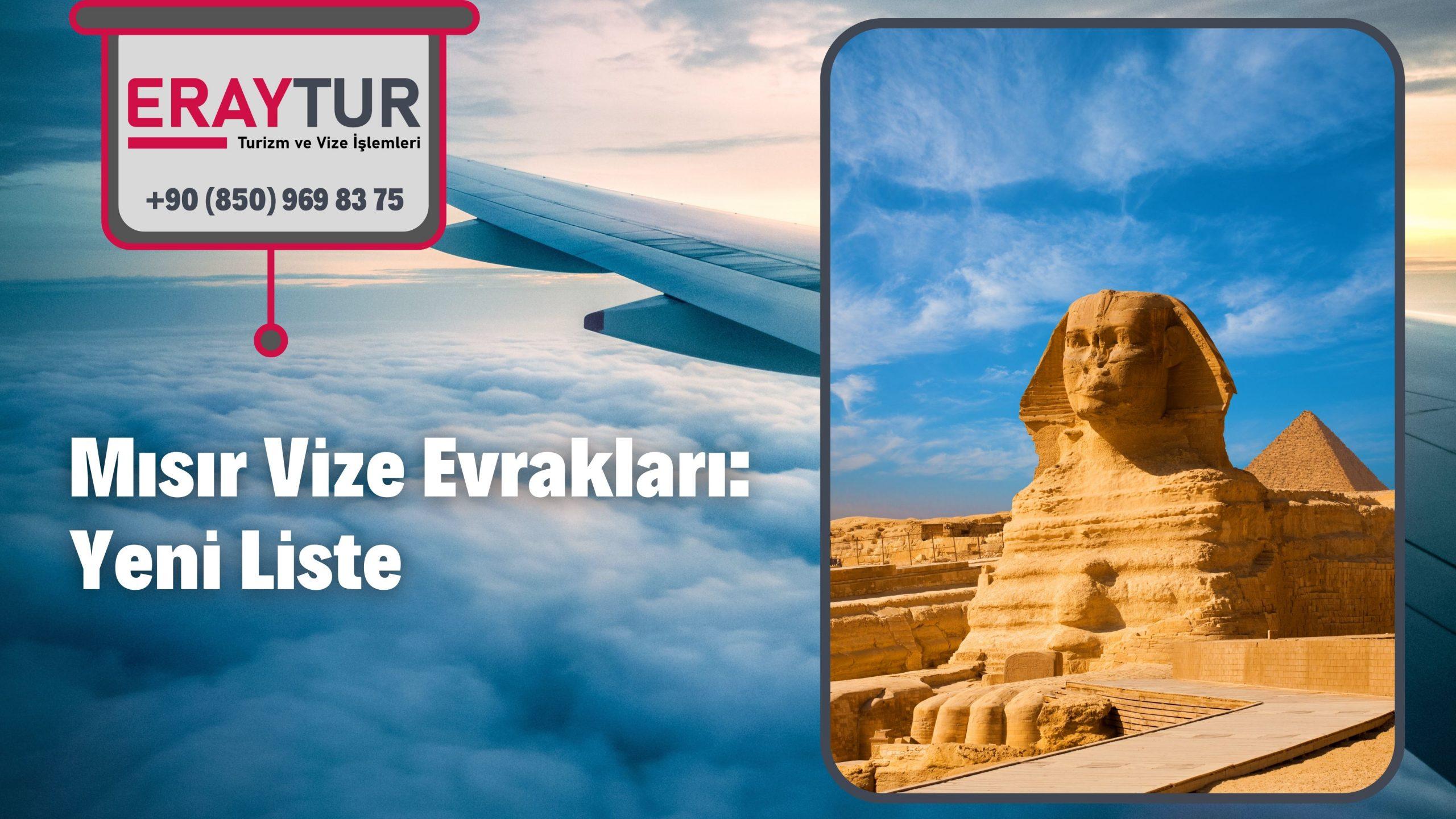 Mısır Vize Evrakları: Yeni Liste [2021]