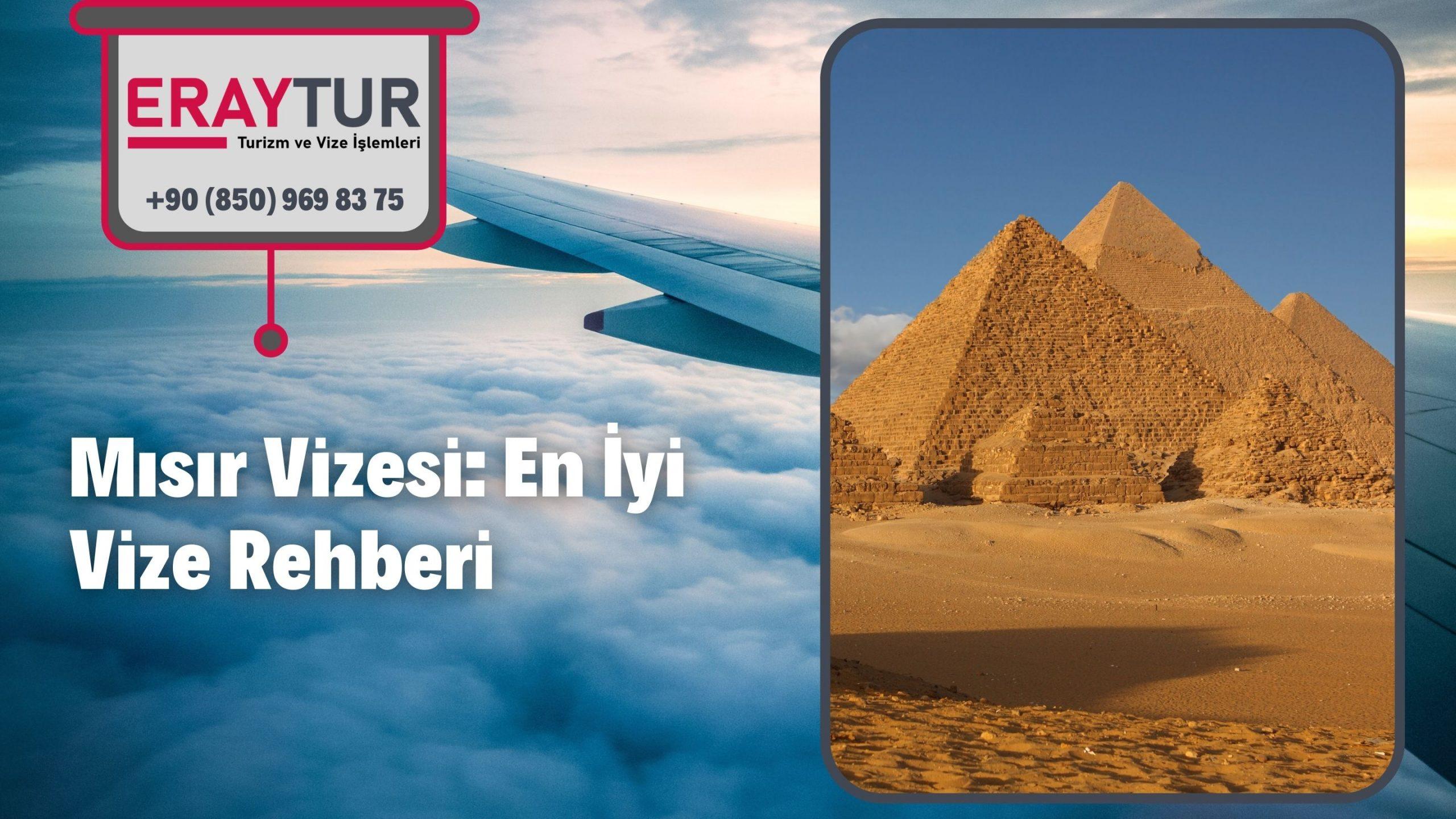 Mısır Vizesi: En İyi Vize Rehberi