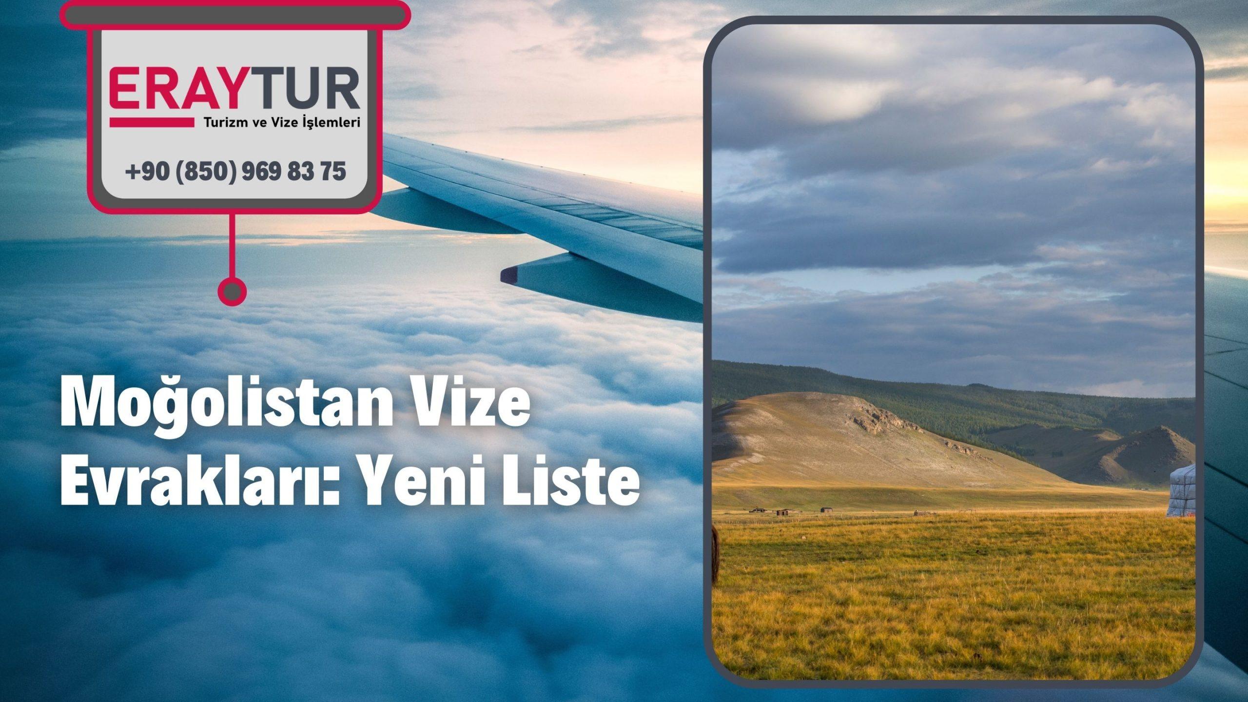 Moğolistan Vize Evrakları: Yeni Liste [2021]