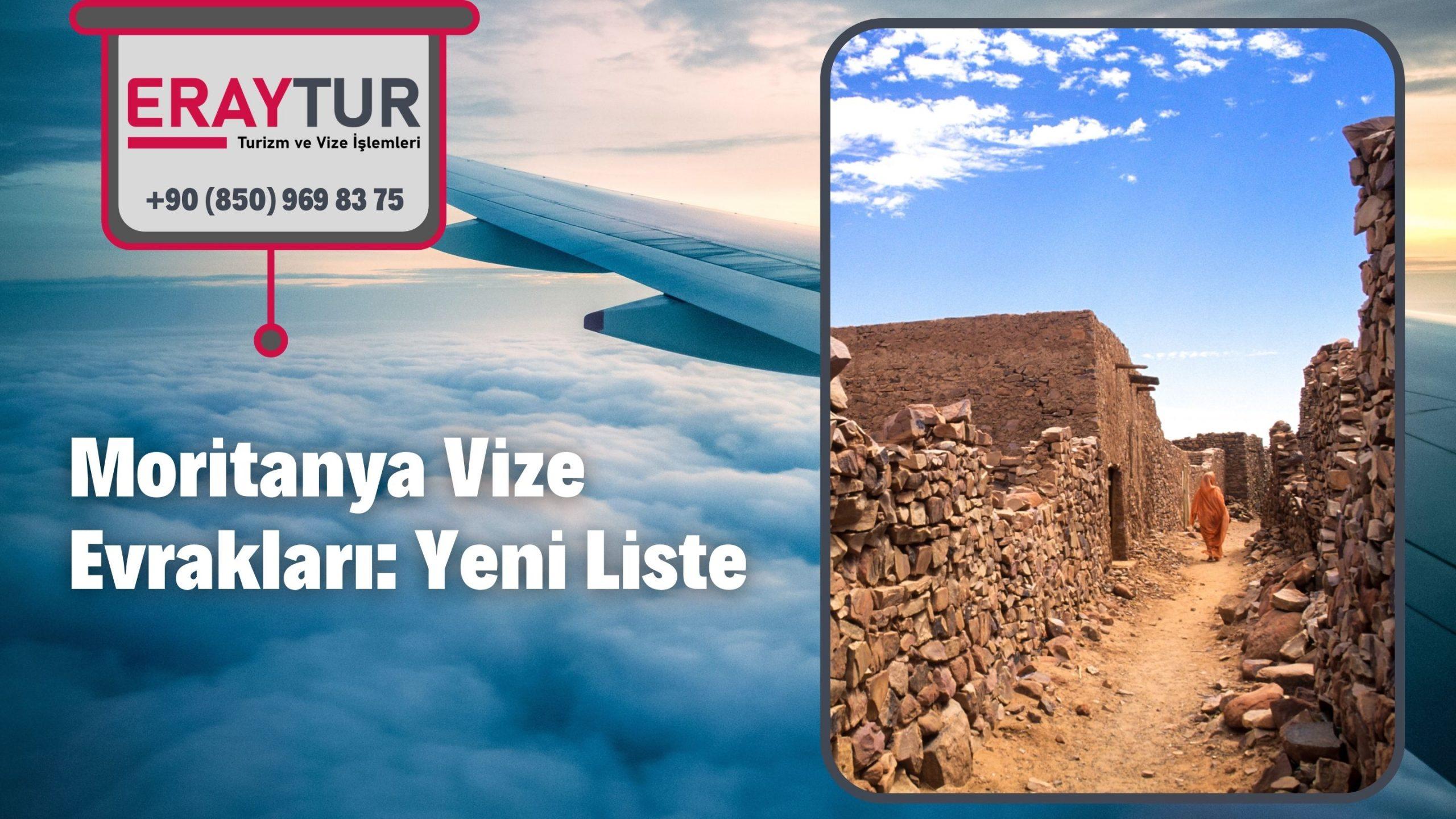 Moritanya Vize Evrakları: Yeni Liste [2021]