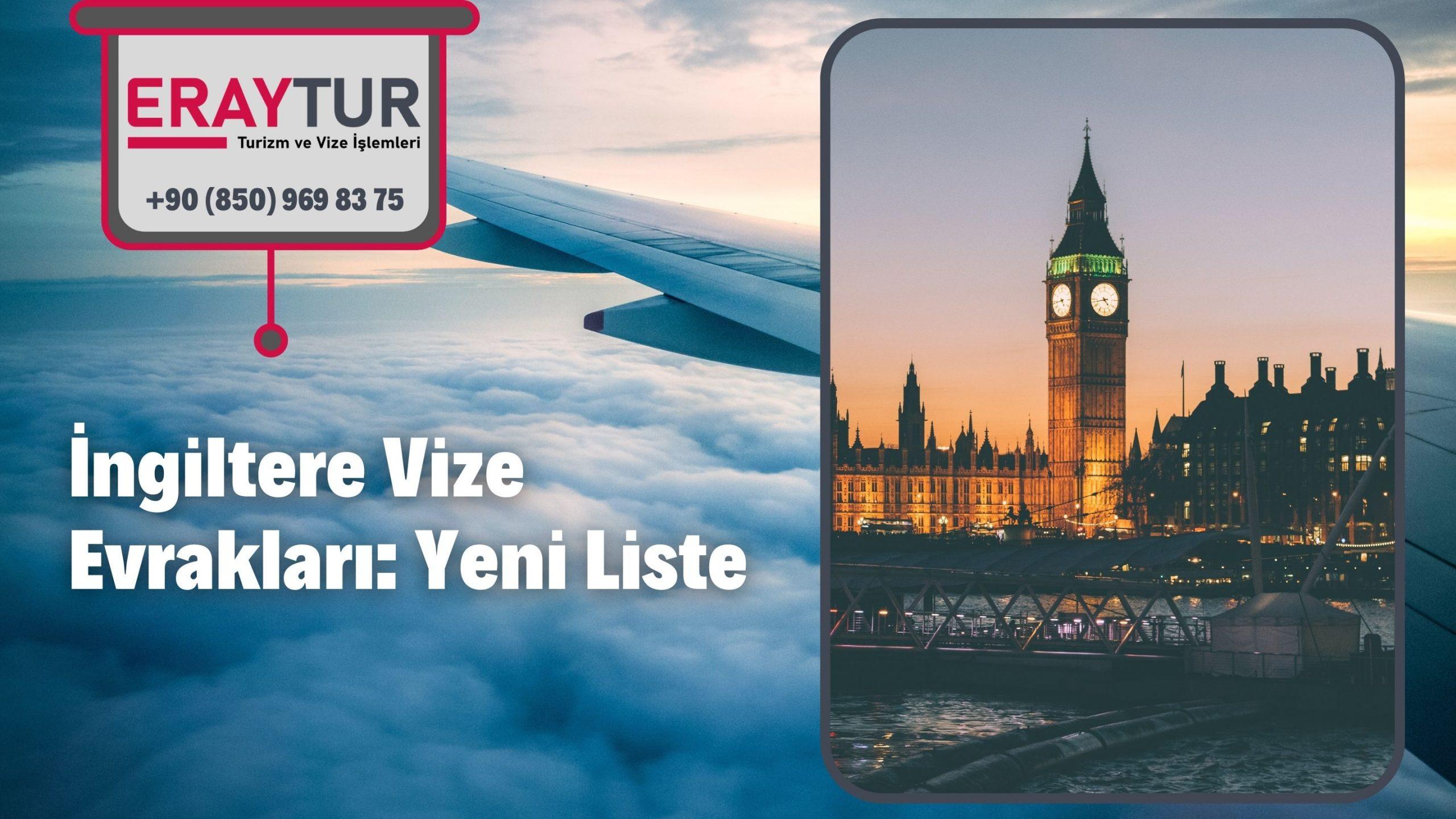İngiltere Vize Evrakları: Yeni Liste [2021]