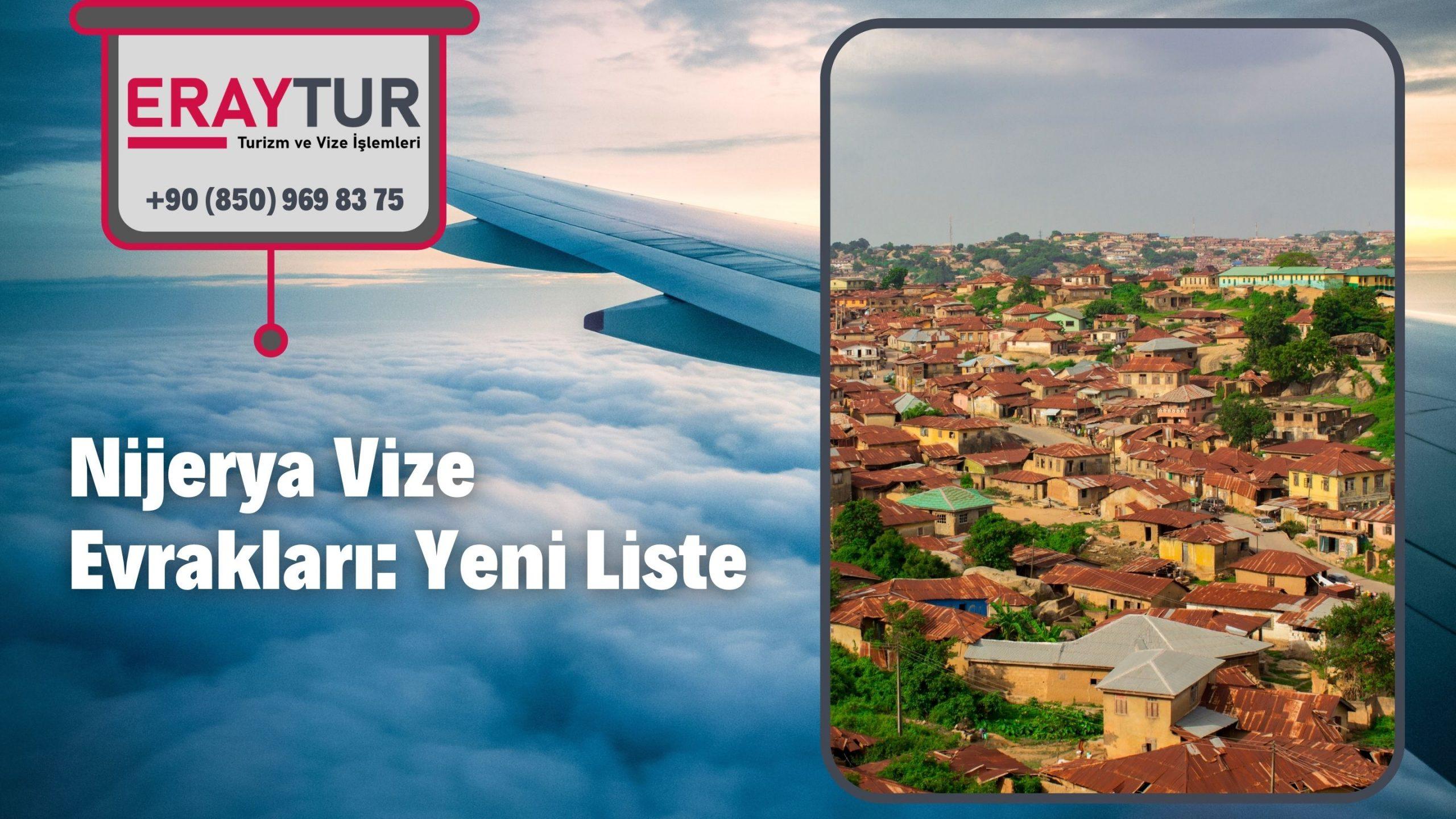 Nijerya Vize Evrakları: Yeni Liste [2021]