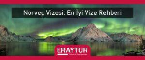 Norveç vizesi en iyi vize rehberi