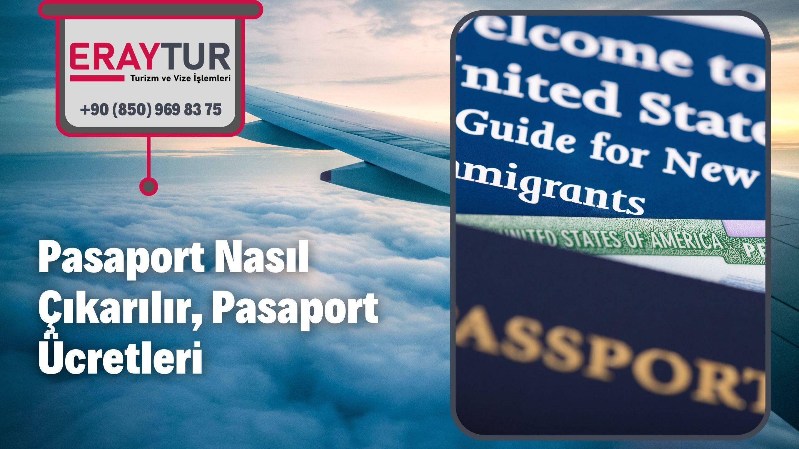 Pasaport Nasıl Çıkarılır, Pasaport Ücretleri 2021
