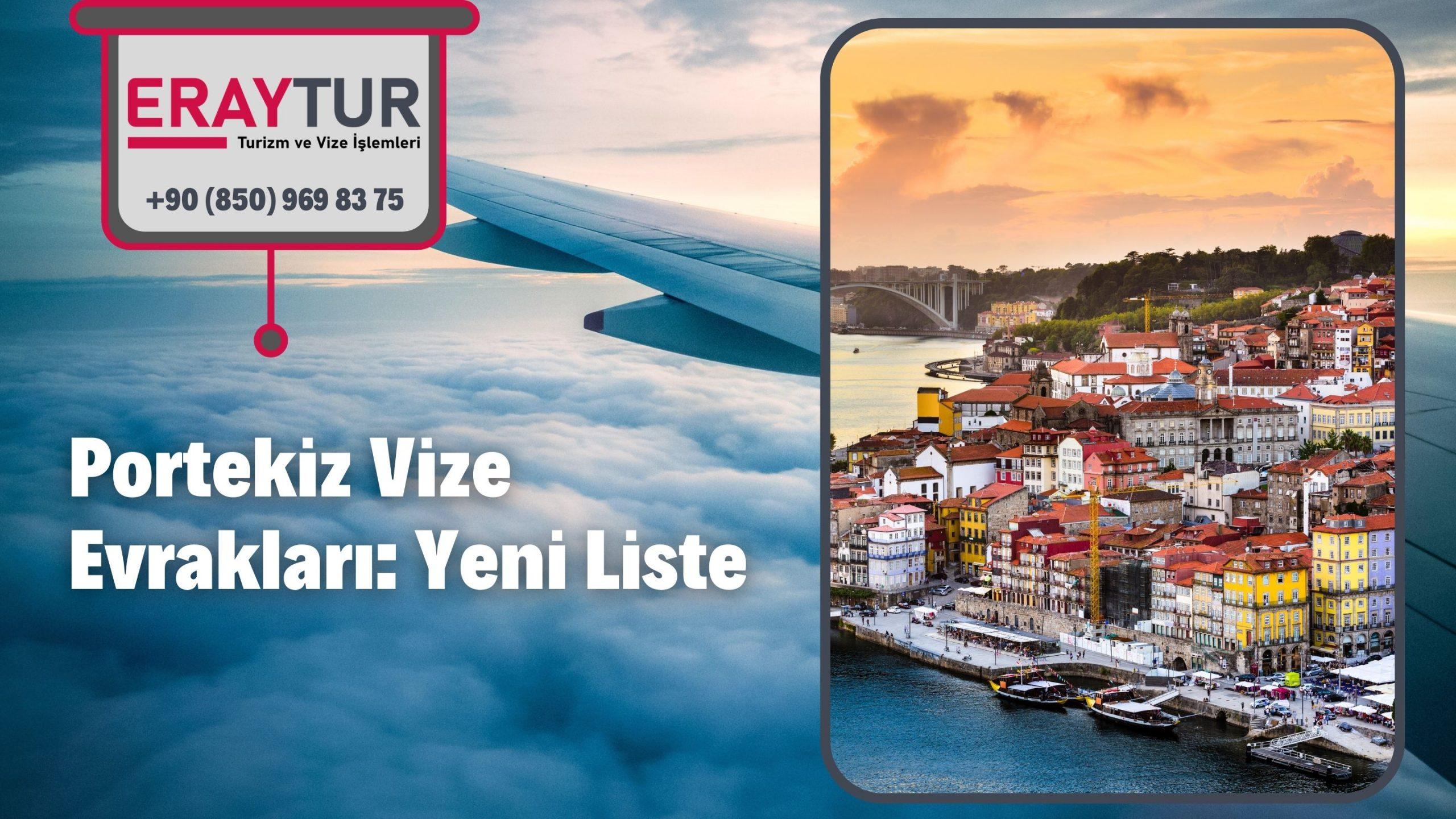 Portekiz Vize Evrakları: Yeni Liste [2021]