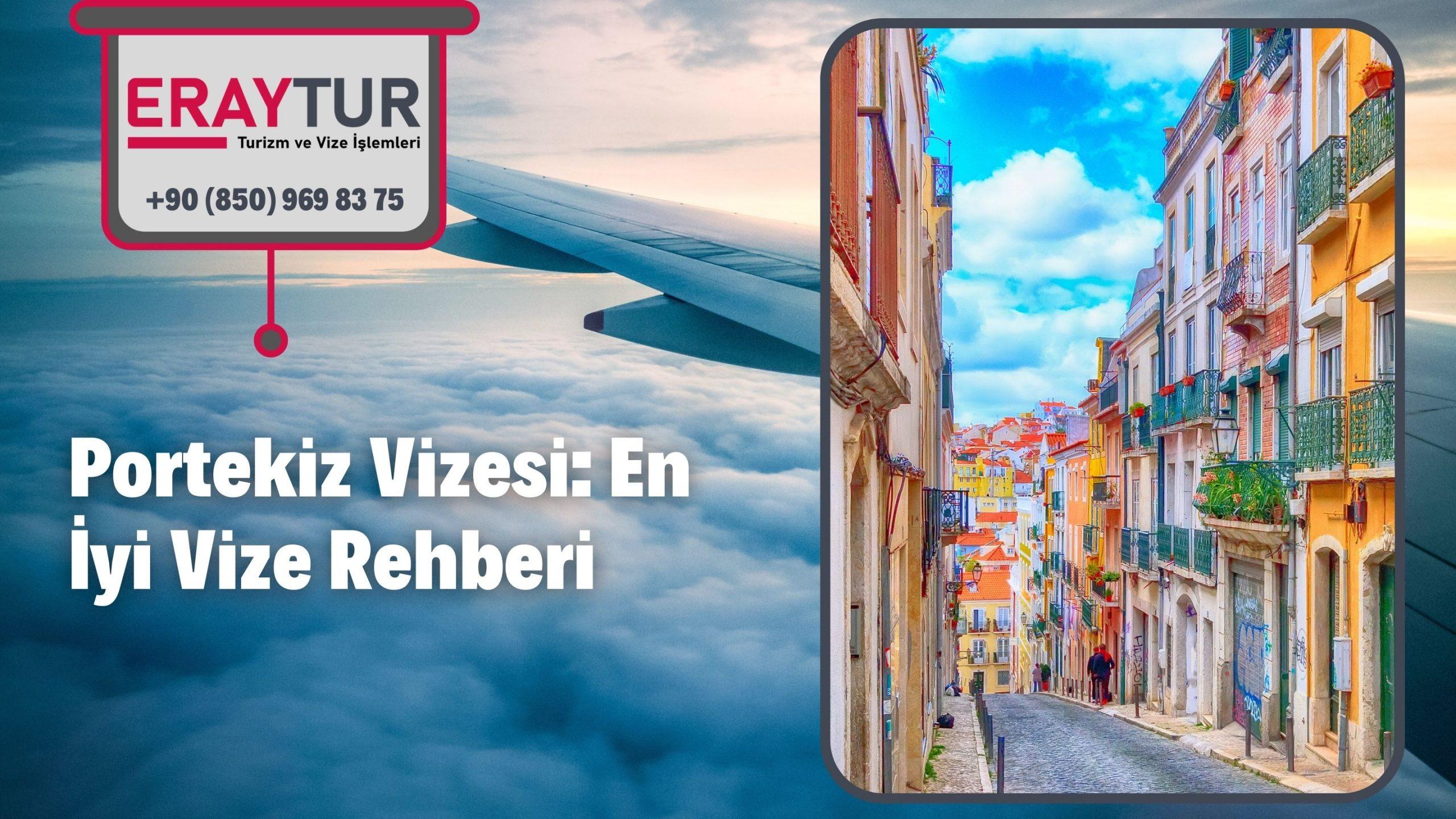Portekiz Vizesi: En İyi Vize Rehberi 2021