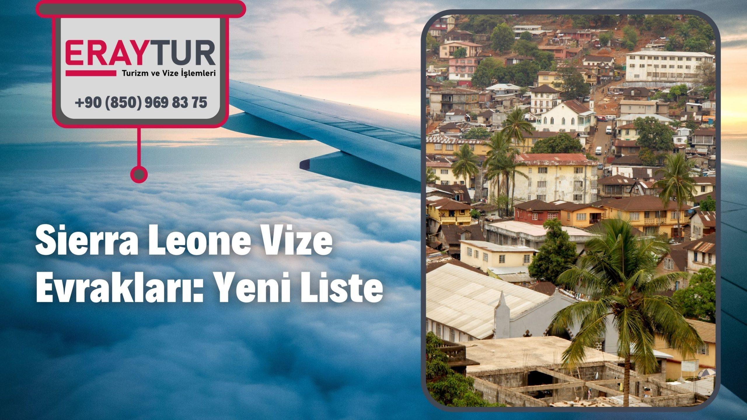 Sierra Leone Vize Evrakları: Yeni Liste [2021] 1 – sierra leone vize evraklari yeni liste 2021 1 scaled