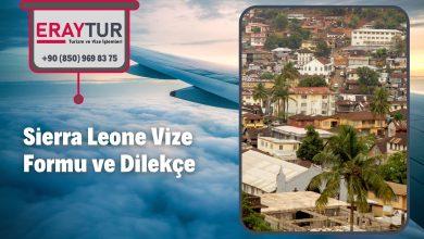 Sierra Leone Vize Formu ve Dilekçe