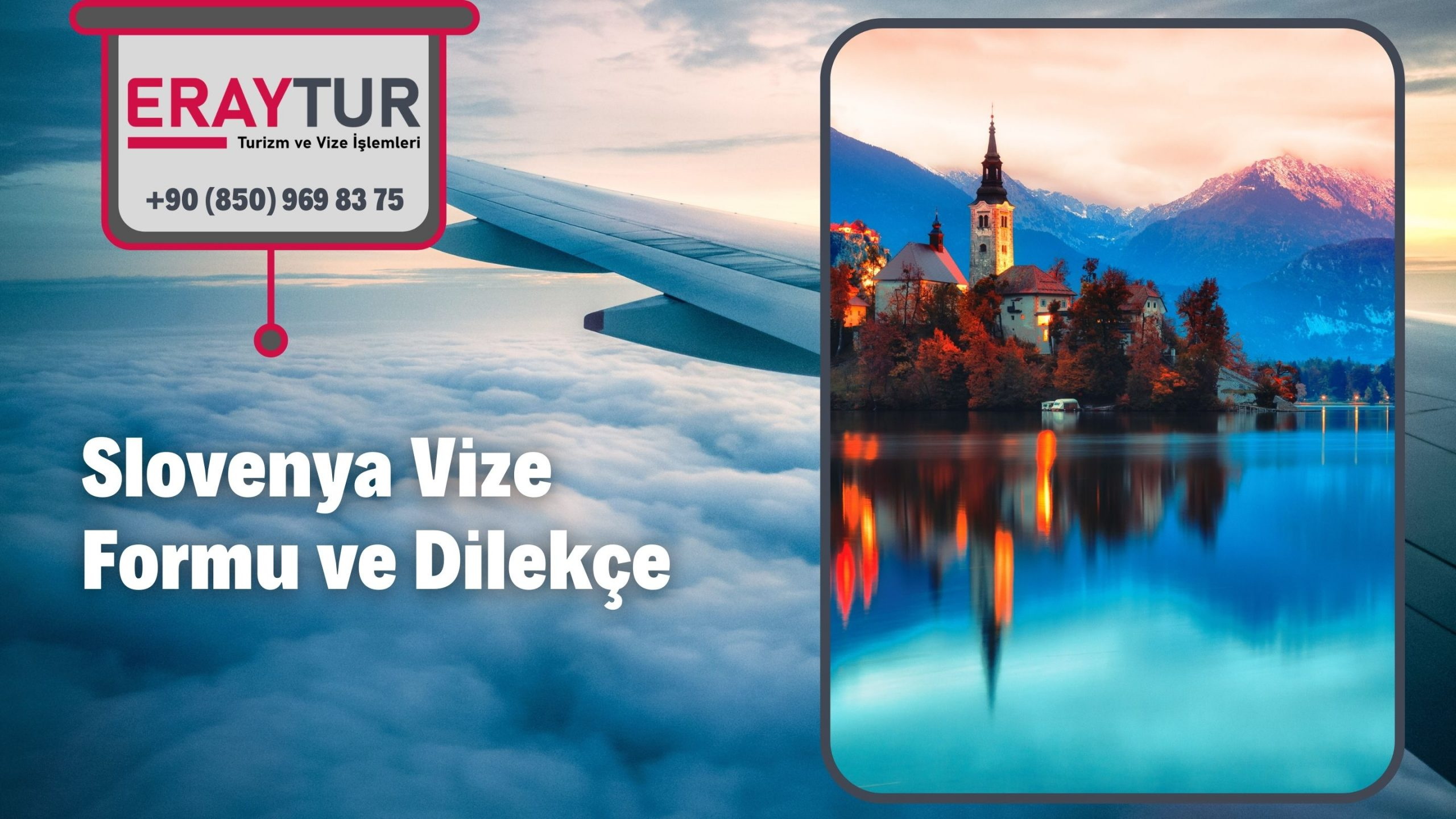 Slovenya Vize Formu ve Dilekçe