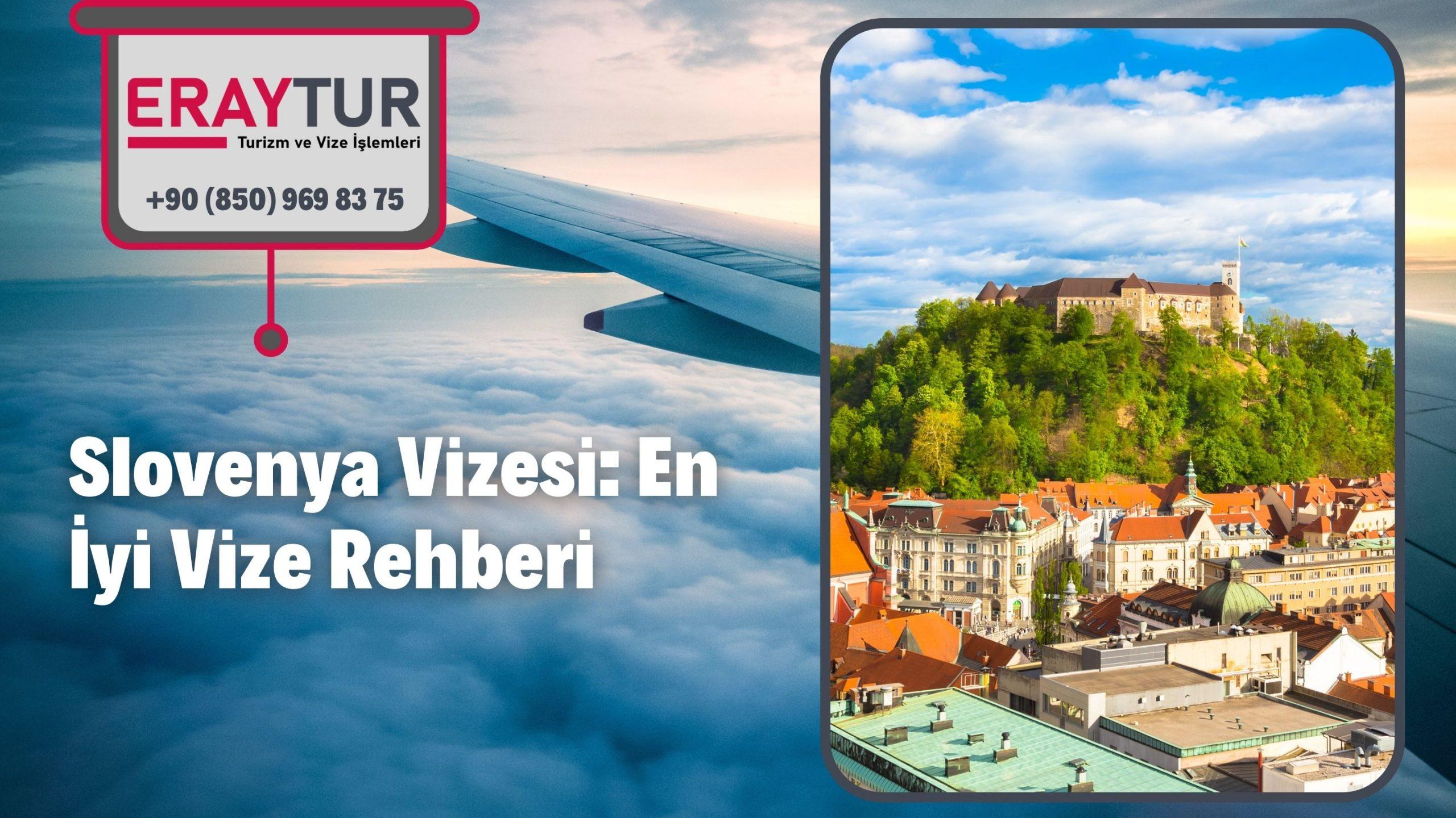 Slovenya Vizesi: En İyi Vize Rehberi 2021