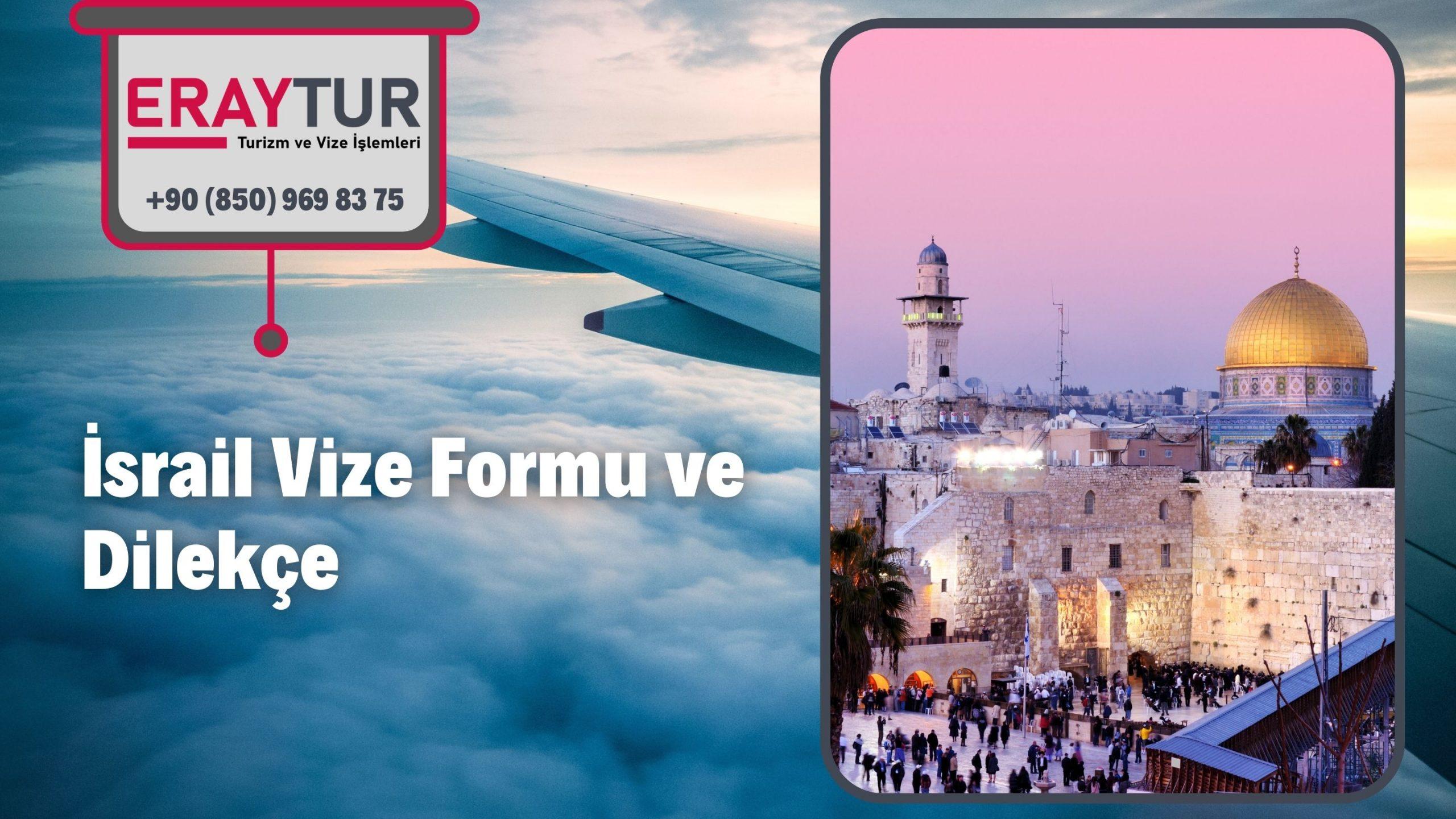 İsrail Vize Formu ve Dilekçe