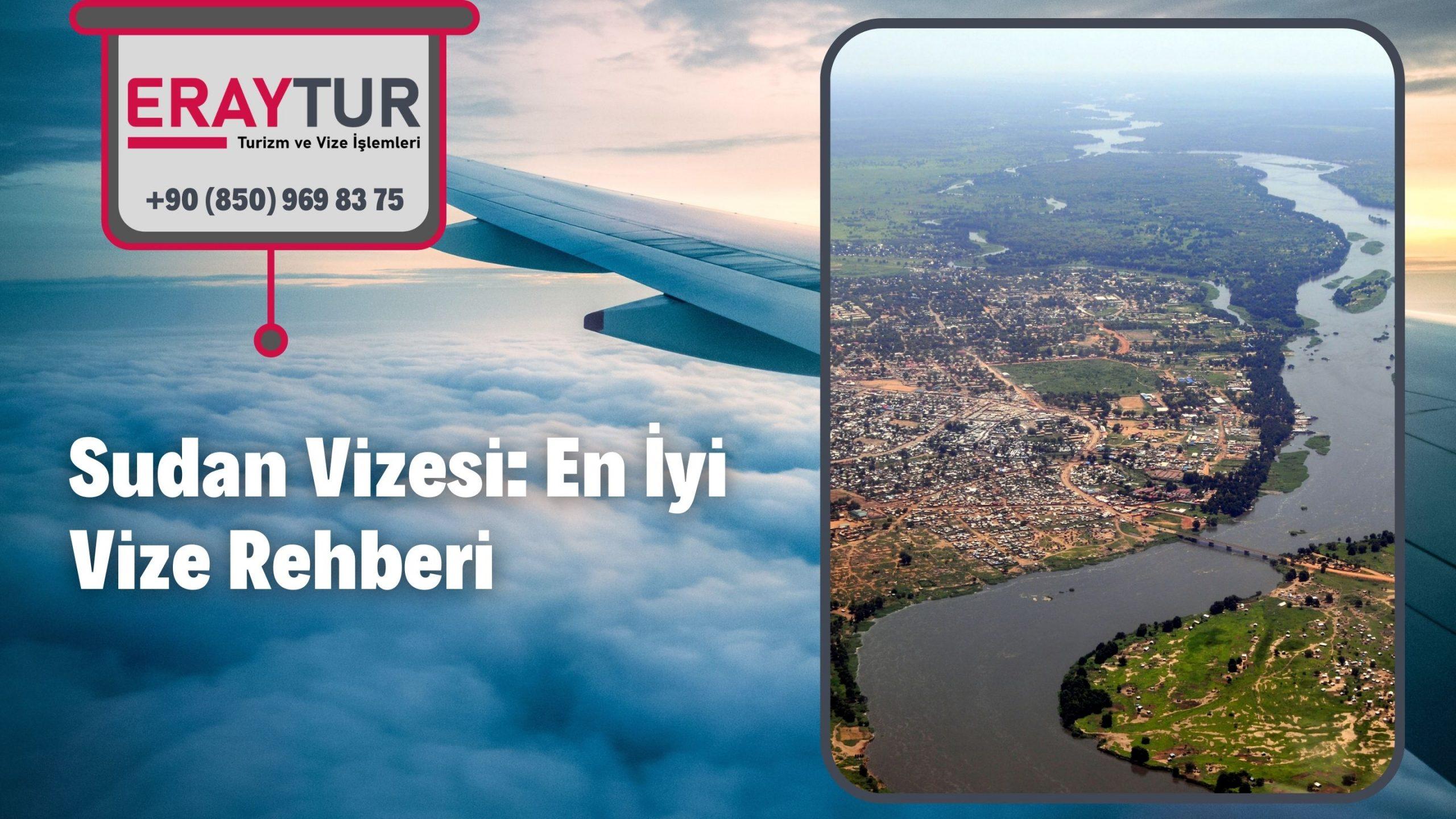 Sudan Vizesi: En İyi Vize Rehberi 2021