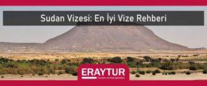 Sudan vizesi en iyi vize rehberi