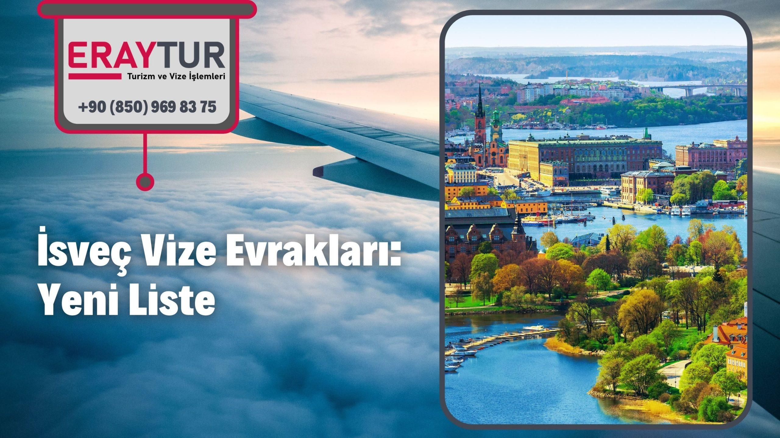 İsveç Vize Evrakları: Yeni Liste [2021]