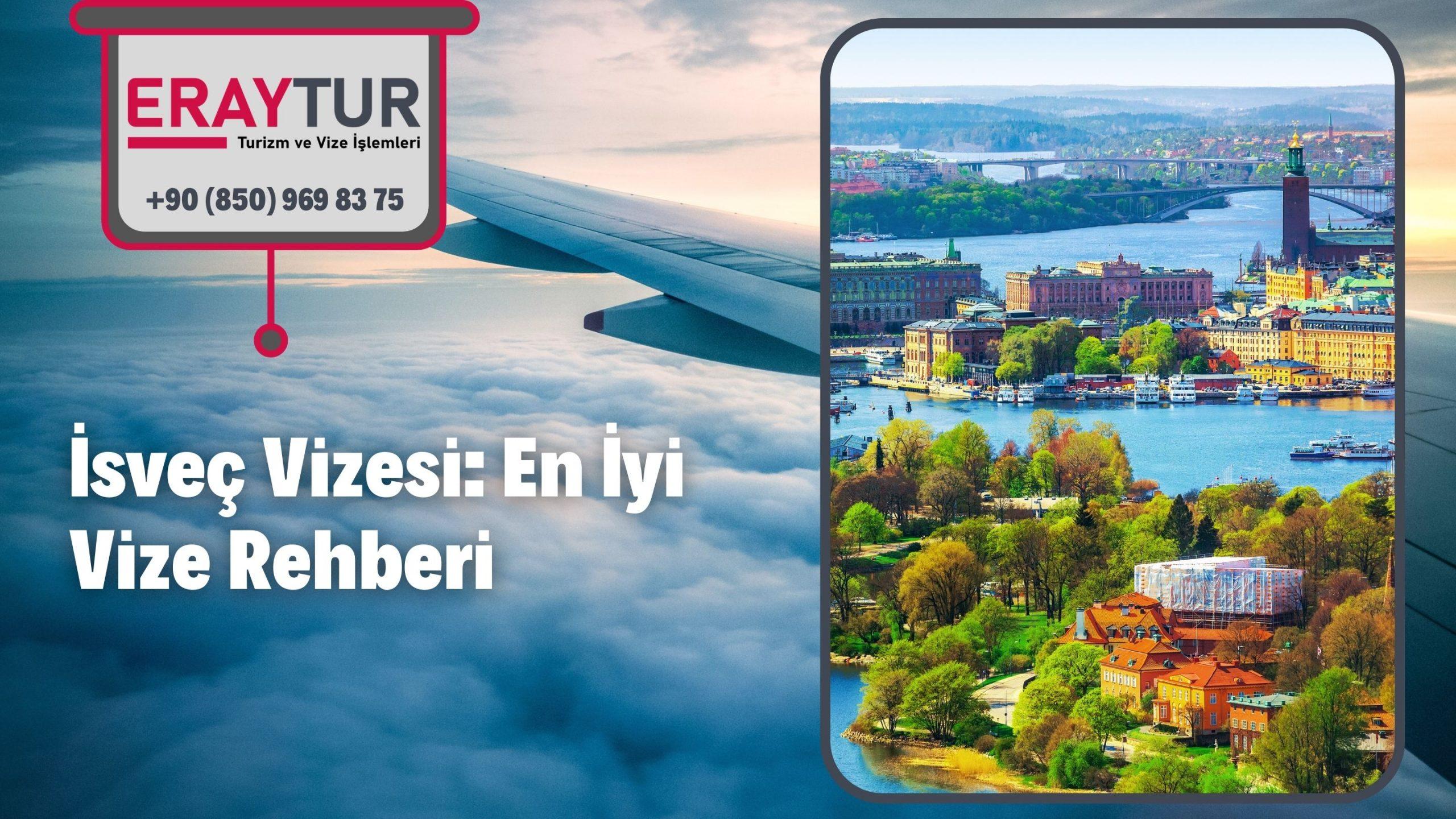 İsveç Vizesi: En İyi Vize Rehberi 2021