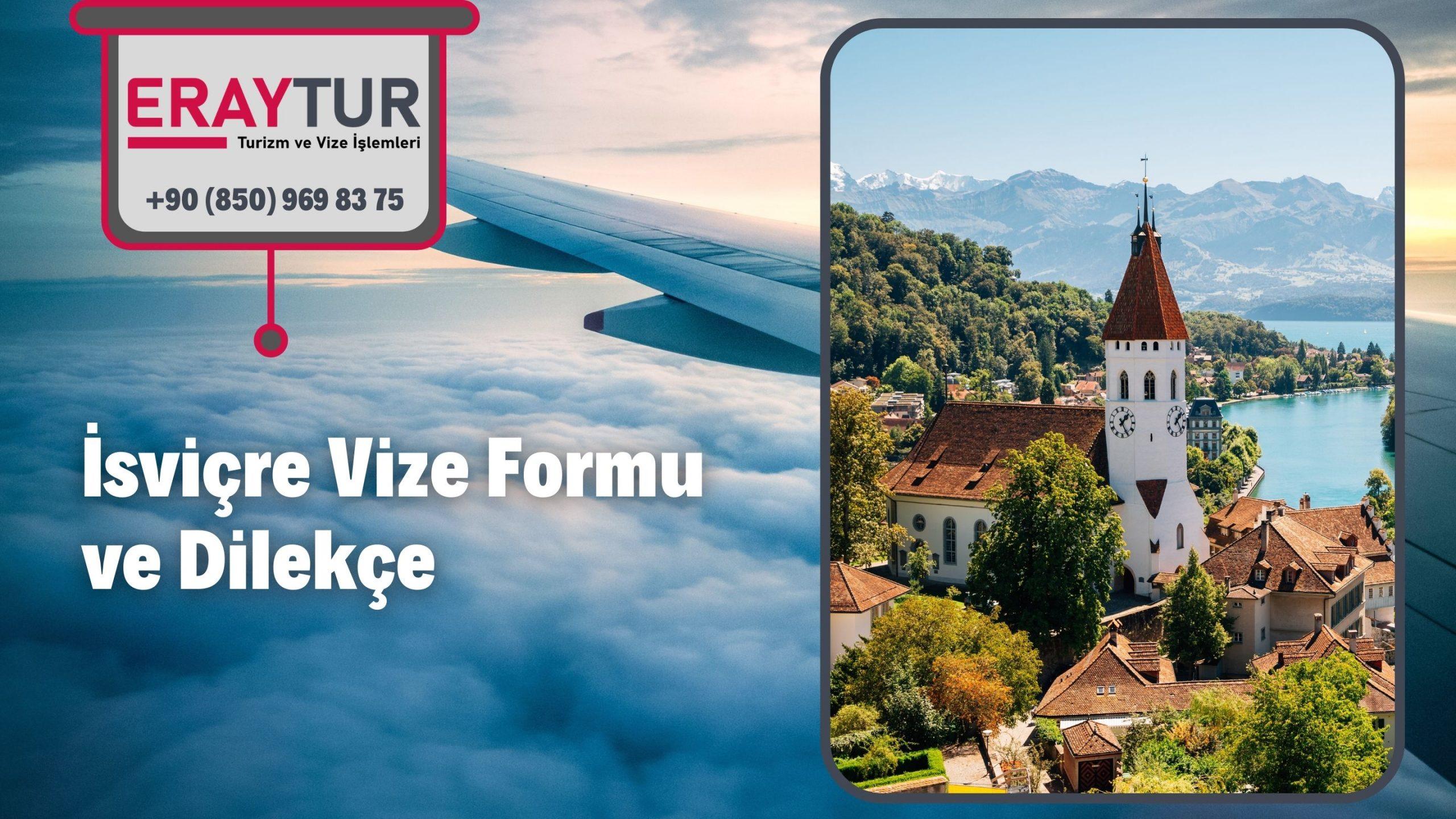 İsviçre Vize Formu ve Dilekçe