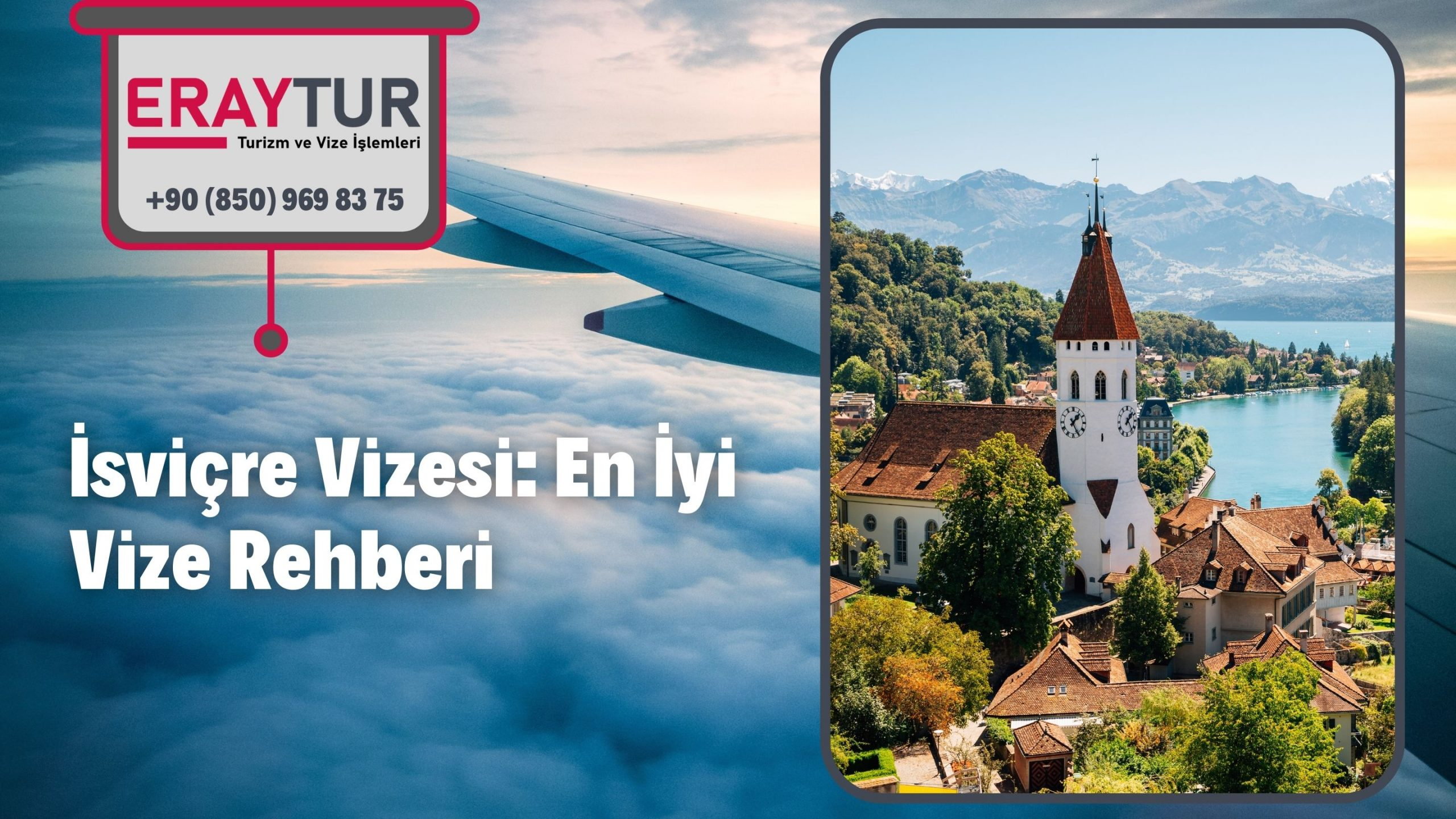 İsviçre Vizesi: En İyi Vize Rehberi 2021