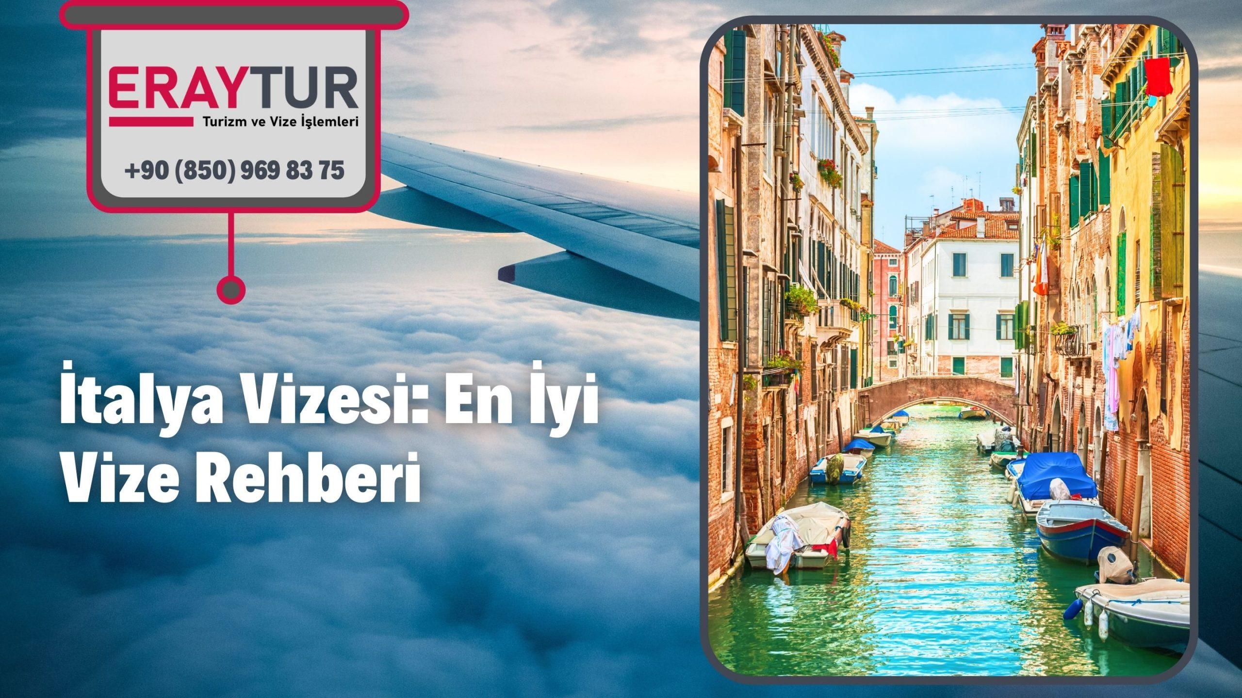 İtalya Vizesi: En İyi Vize Rehberi 2021