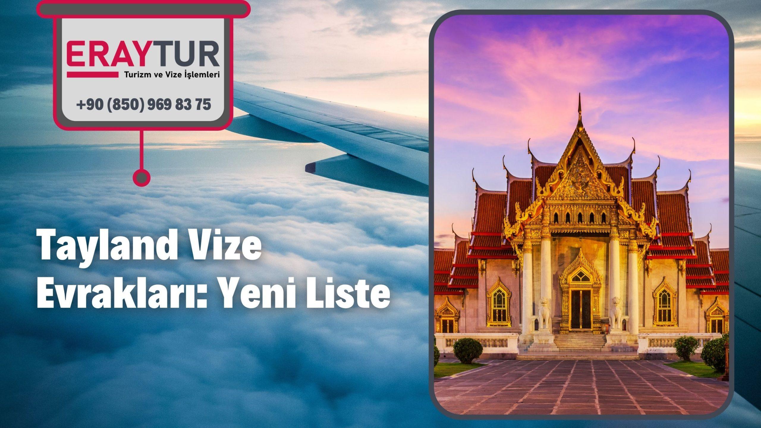 Tayland Vize Evrakları: Yeni Liste [2021]