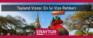 Taylanda vizesi en iyi vize rehberi