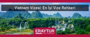Vietnam vizesi en iyi vize rehberi